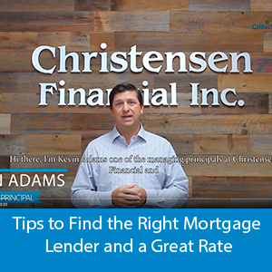Video - Tips to find the right mortgage lender and a great rate
