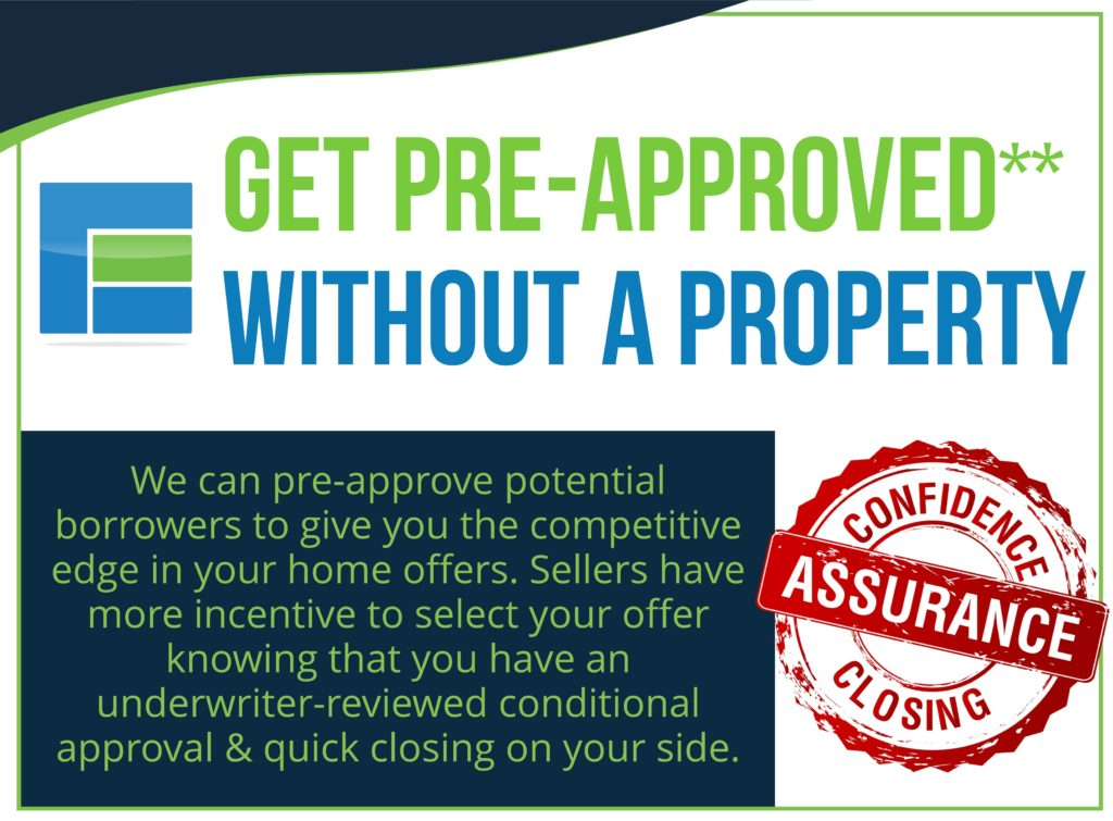 Get preapproved without a property